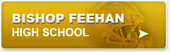 Bishop Feehan Hight School